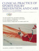 The Encyclopaedia of Sports Medicine  An IOC Medical Commission Publication  Clinical Practice of Sports Injury Prevention and Care