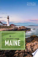 Explorer s Guide Maine  19th Edition   Explorer s Complete