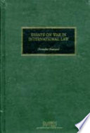 Essays on war in international law