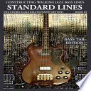 Constructing Walking Jazz Bass Lines Book III - Walking Bass Lines - Standard Lines - Bass Tab Edition