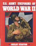 U.S. Army Uniforms of World War II ebook