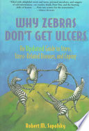 Why Zebras Don't Get Ulcers, 2nd Edition