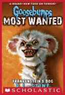 Frankenstein's Dog (Goosebumps Most Wanted #4)