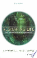 Reshaping Life