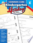 Common Core Kindergarten 4 Today Book