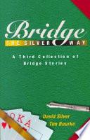 Bridge the Silver Way
