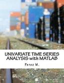 Univariate Time Series Analysis with MATLAB