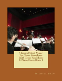 Classical Sheet Music for Tenor Saxophone with Tenor Saxophone and Piano Duets Book 1