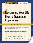 Reclaiming Your Life from a Traumatic Experience Book