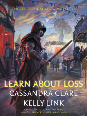 Book cover of 'Learn About Loss' by Cassandra Clare, Kelly Link