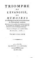 Triomphe de l'évangile ou mémoires d'un homme du monde, revenue des erreurs du philosophisme moderne