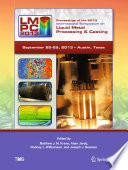 Proceedings of the 2013 International Symposium on Liquid Metal Processing and Casting