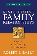 Renegotiating Family Relationships, Second Edition: Divorce, Child ...