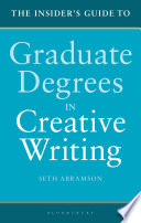 The Insider s Guide to Graduate Degrees in Creative Writing