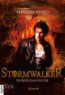 Stormwalker - Durch das Feuer [Pdf/ePub] eBook