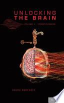 Unlocking the Brain: Volume 2: Consciousness