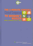 Five minute Consult Clinical Companion to Women s Health