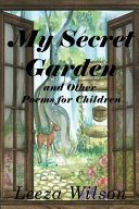 My Secret Garden And Other Poems For Children