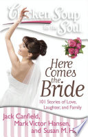 Chicken Soup For The Soul Here Comes The Bride