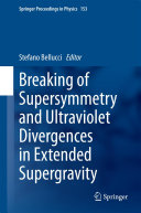 Breaking of Supersymmetry and Ultraviolet Divergences in Extended Supergravity ebook