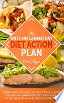 The Anti-Inflammatory Diet Action Plan