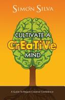 Cultivate a Creative Mind