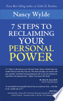 Seven Steps To Reclaiming Your Personal Power
