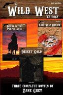 A Wild West Trilogy