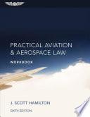 Practical Aviation & Aerospace Law Workbook (Ebundle)