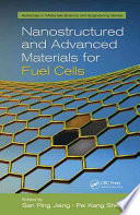 Nanostructured and Advanced Materials for Fuel Cells Book