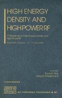High Energy Density and High Power RF
