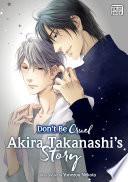 Don t Be Cruel  Akira Takanashi s Story  Yaoi Manga