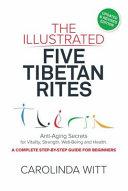 The Illustrated Five Tibetan Rites