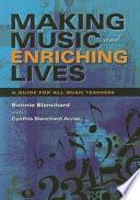 Making Music And Enriching Lives Book PDF