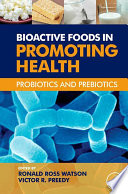 Bioactive Foods in Promoting Health