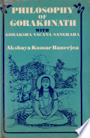 Philosophy Of Gorakhnath With Goraksha Vacana Sangraha