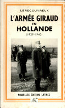 Pdf L'ARMEE GIRAUD EN HOLLANDE (1939-1940) Par LERECOUVREUX Telecharger