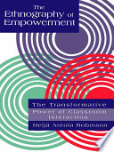 The Ethnography Of Empowerment  The Transformative Power Of Classroom Interaction