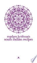 Madam Krishnan's South Indian Recipes