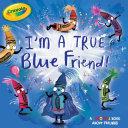 Pdf I'm a True Blue Friend! Telecharger