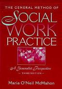 The General Method Of Social Work Practice