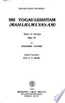 Sri Yogavāsishtam Mahārāmāyaṇam: Book of nirvāṇa