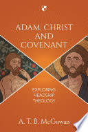 Adam Christ And Covenant