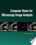 Computer Vision for Microscopy Image Analysis Book