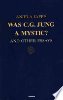 Was C G  Jung a Mystic  Book