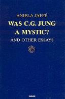 Was C.G. Jung a Mystic?
