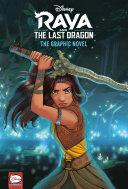 Disney Raya and the Last Dragon: The Graphic Novel (Disney Raya and the Last Dragon) image