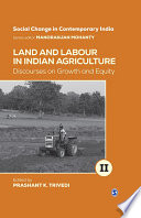 Land And Labour In Indian Agriculture