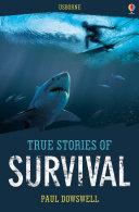 True Stories of Survival