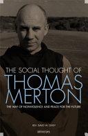 The Social Thought of Thomas Merton